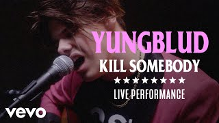 "YUNGBLUD - ""Kill Somebody"" Live Performance 