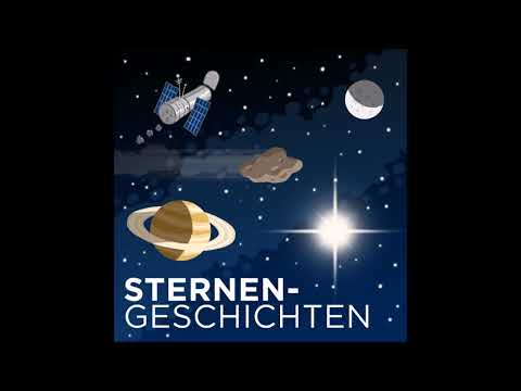 Sternengeschichten Folge 307: Sternzeit reloaded