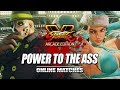 POWER TO THE...ASS?!   Week Of! G :Street Fighter V Online Matches