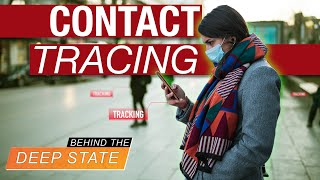 Video: NWO to deploy Army of 'Contact Tracers' to Hunt and Kill Your Privacy #HR6666 - TNAV