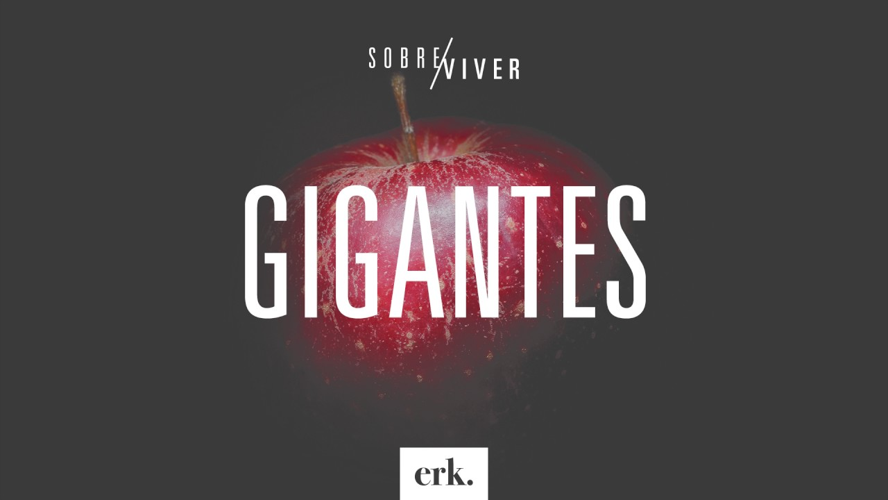 Sobre Viver #184 - Gigantes / Ed René Kivitz