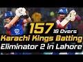 Karachi Kings Best Batting Ever in PSL | Eliminator 2 | Peshawar Zalmi Won by 13 runs | HBL PSL 2018