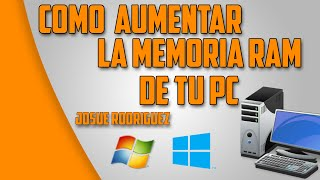 Como aumentar la memoria Ram al maximo de windows XP/7/8/8.1 | 2015