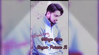 Village Love -(Official song)  Singer -Param.R.  Edited By.Chetan