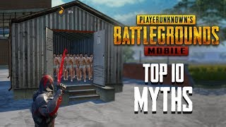Top 10 Mythbusters in PUBG Mobile | PUBG Myths #2
