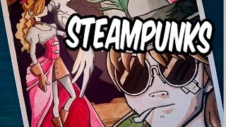Especial 200 subs, Dibujo Steampunks | Drawing Steampunks