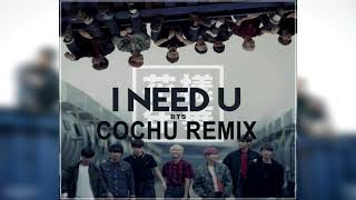 BTS (방탄소년단) - I NEED U | REMIX