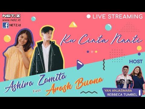 Download Ku Cinta Nanti Bersama Ashira Zamita dan Arash Buana Mp4 baru