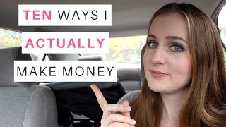 10 Ways I Actually Make Money (Multiple Streams of Income & PASSIVE Income) // Gillian Perkins