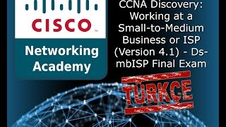 CCNA Discovery: Working at a Small-to-Medium Business or ISP (Version 4.1) - DsmbISP Final Exam