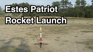 "Estes ""Patriot"" model rocket launches - ""Holy cow!"""