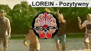 LOREIN - Pozytywny [OFFICIAL VIDEO]