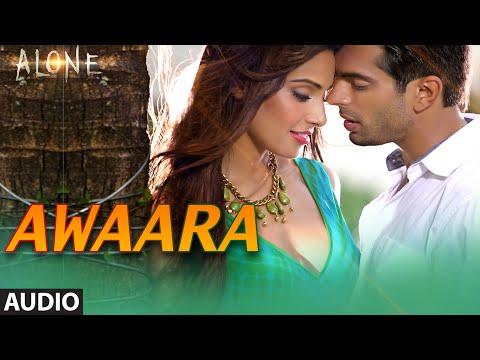 'Awaara' FULL AUDIO Song | Alone | Bipasha Basu | Karan Singh Grover
