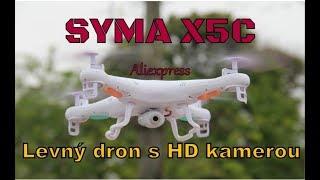 TEST SYMA X5C - levný dron s kamerou │Aliexpress česky│Unboxing - TEST - návod -TRIKY - recenze CZ