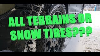 What's Better : All Terrains or Snow Tires? Let's find out!