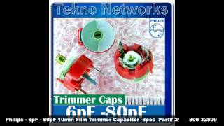 Philips - 6pF - 80pF 10mm Film Trimmer Capacitor -8pcs  Part# 2222 808 32809 - $3.50