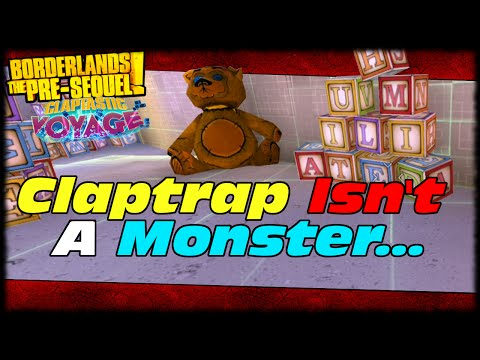 Claptraps Not A Monster, Just An Idiot! Borderlands The Pre-Sequel Claptastic Voyage Lets Play Ep 6!
