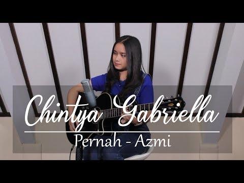 Pernah - Azmi (Chintya Gabriella Cover)