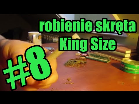 #8 Wszystko O Paleniu - Jak Zrobić Skręta (king Size)