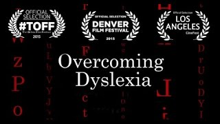 Overcoming Dyslexia - An Award Winning Short Documentary