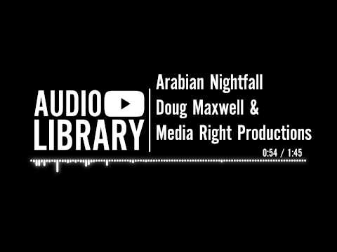 Arabian Nightfall - Doug Maxwell & Media Right Productions