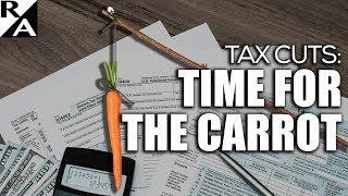 Right Angle - Tax Cuts: Time For The Carrot - 12/27/17