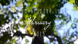 Document Your Life | February 2015