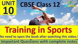 Training in Sports | Unit - 12 | Physical Education | Complete Notes