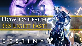 Destiny - April Update - How to get to 335 light fast!