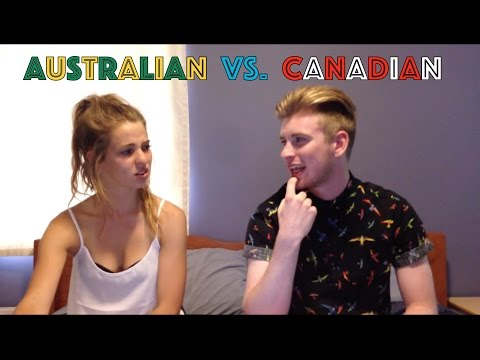 AUSTRALIAN VS. CANADIAN ACCENTS!