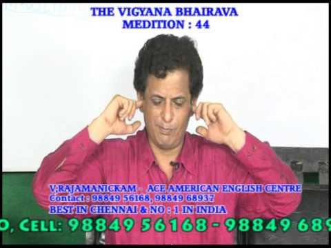 BEST MEDITATION TRAINING INSTITUTION IN CHENNAI  - OSHO'S VIGANA BAIRAVA  -44