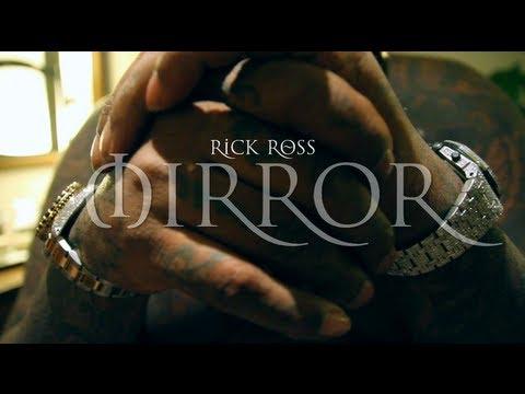 Rick Ross - Mirror Remix