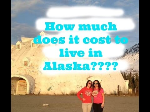 How much does it cost to live in Alaska? From someone who grew up there
