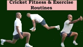 Cricket Fitness: How to Exercise Like a Cricketer