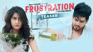 download lagu Frustration: Sunny Kahlon Ft Kulshan Sandhu  Song Teaser gratis
