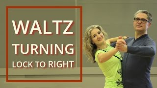 How to Dance Waltz? | Turning Lock to Right | Routines