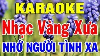 Karaoke Nhạc Sống Bolero Trữ Tình Dể Hát Nhất 2019   Liên khúc Nhạc Vàng Nhớ Người Tình Xa