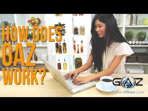 How Does Global Affiliate Zone (GAZ) Work - See How GAZ Is Different From Other Programs