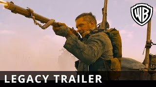 Mad Max: Fury Road – Legacy Trailer – Official Warner Bros. UK