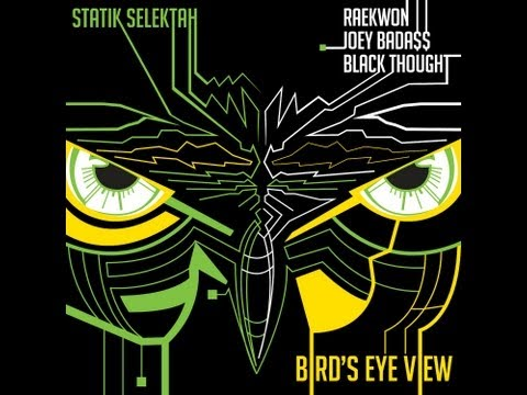"Statik Selektah - ""Bird's Eye View"" feat. Raekwon, Joey Bada$$ & Black Thought (Audio)"