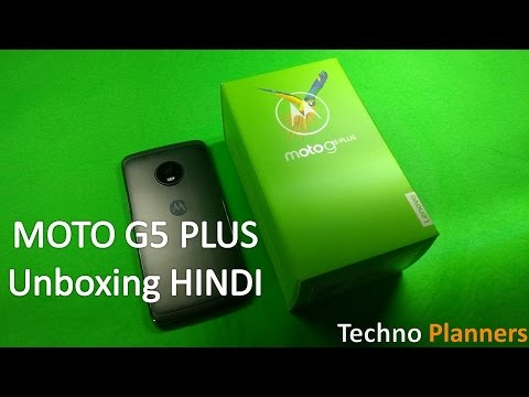 Moto G5 Plus Unboxing And Hands On Overview In Hindi | India