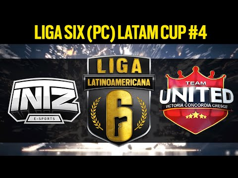 Team UNITED VS. INTZ e-Sports  - Liga Six (PC) LATAM Cup #4  - Rainbow Six Siege