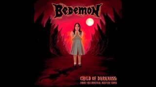 Watch Bedemon Child Of Darkness video
