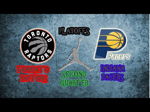 Indiana Pacers vs Toronto Raptors | GAME 4 | Second quarter