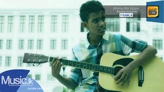 Amme Ma Adare - Rukshan Sachintha Music Video