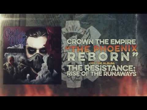 Crown the Empire - The Phoenix Reborn