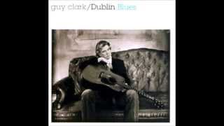 Watch Guy Clark Dublin Blues video