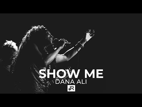 Dana Ali – Show Me (Official Music Video)