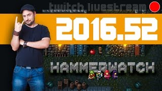 Livestream 2016 #52 - News, Hammerwatch, Typoman