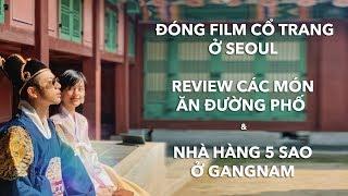 Dino Du Kí Hàn Quốc Ep.02//Đóng phim cổ trang// Ăn sập Seoul cùng cô em trendy// Dinology